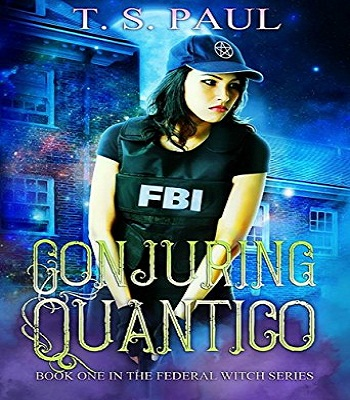 conjuring-quantico-the-federal-witch-book-1-review