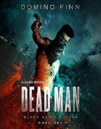 dead-man-black-magic-outlaw-book-1-review