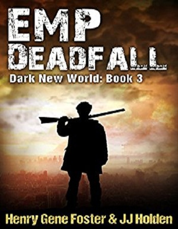 emp-deadfall-dark-new-world-book-3-review