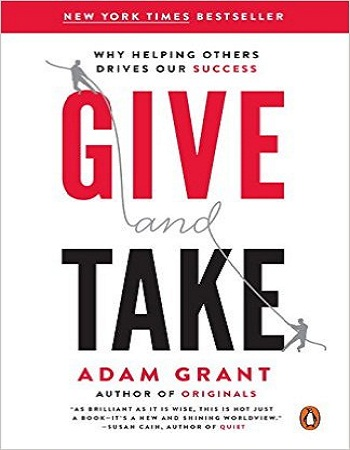 give-and-take-why-helping-others-drives-our-success-review