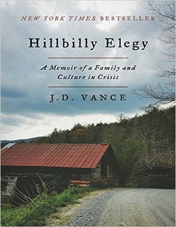 hillbilly-elegy-a-memoir-of-a-family-and-culture-in-crisis-review