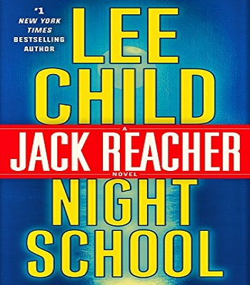 night-school-a-jack-reacher-novel-review