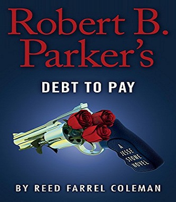 robert-b-parkers-debt-to-pay-a-jesse-stone-novel-review