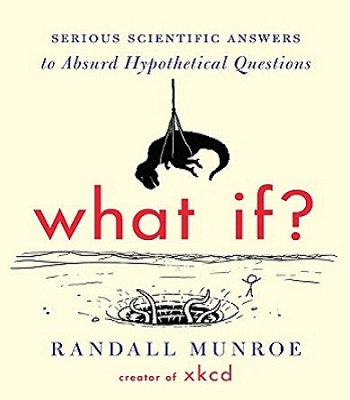 serious-scientific-answers-to-absurd-hypothetical-questions-review