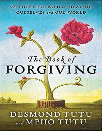 the-book-of-forgiving-the-fourfold-path-for-healing-ourselves-and-our-world-review